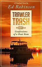 True Breeze: Trawler Trash, Book 7