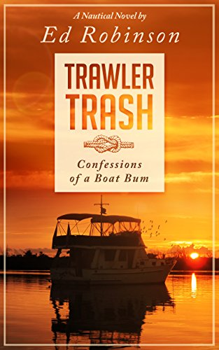 Trawler Trash: Confessions of a Boat Bum cover