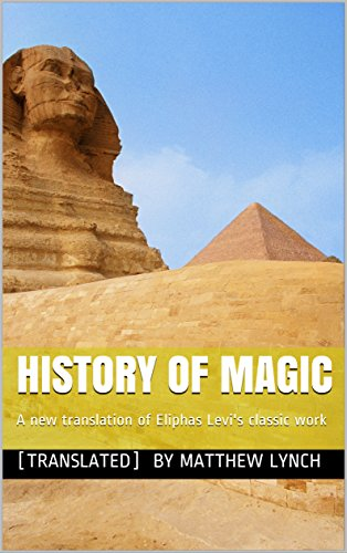 Download for free History of Magic: A new translation of Eliphas Levi's classic work