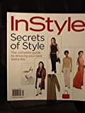 img - for InStyle Secrets of Style: The Complete Guide to Dressing Your Best Everyday book / textbook / text book
