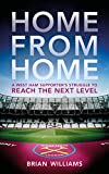 Home From Home: A West Ham Supporter's Struggle to Reach the Next Level