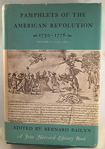 Pamphlets of the American Revolution 1750-1776