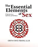The Essential Elements of Sex, Frans Eryn-Faye, 1475955294