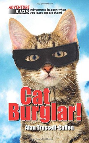 Cat Burglar!: Adventure Kids book 1 PDF