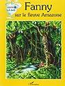 Fanny sur le fleuve Amazone par Dubois (II)