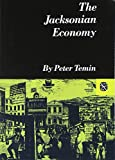 img - for The Jacksonian Economy (Norton Essays in American History) book / textbook / text book