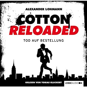 Tod auf Bestellung (Cotton Reloaded 11) Hörbuch
