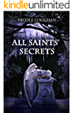 All Saints' Secrets (Saints Mystery Series Book 2)