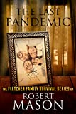 img - for THE LAST PANDEMIC (The Fletcher Family Survival Series Book 1) book / textbook / text book