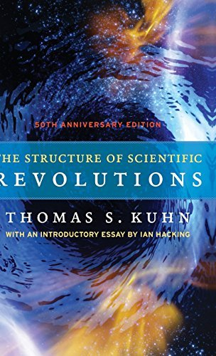 By Thomas S. Kuhn - The Structure of Scientific Revolutions: 50th Anniversary Edition (Fourth Edition) (2012-05-15) [Hardcover] (The Structure Of Scientific Revolutions 50th Anniversary Edition)