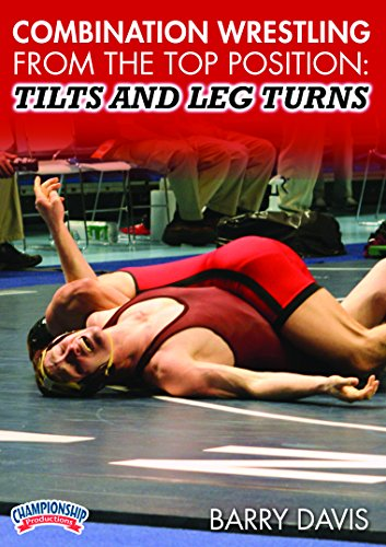 Championship Productions Barry Davis-Combination Wrestling From the top Position: Tilts and Leg Turns DVD by Championship Productions