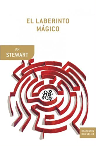 El laberinto mágico: El mundo a través de ojos matemáticos ...