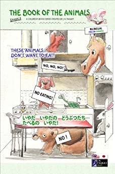 The Book of The Animals - Episode 2 (Bilingual English-Japanese) (The Book of The Animals (Bilingual))