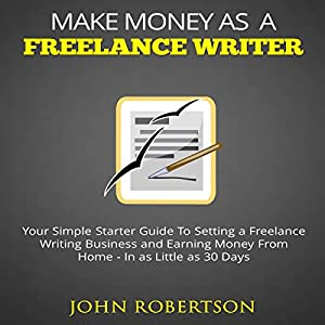 Make Money as a Freelance Writer Audiobook