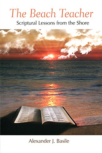 Beach Teacher: Scriptural Lessons From the (Scriptural Lessons)