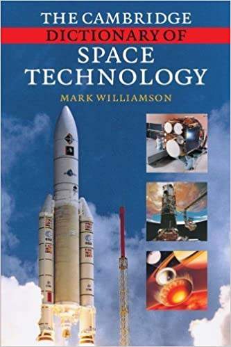 Book The Cambridge Dictionary of Space Technology by Mark Williamson (2010-04-01)
