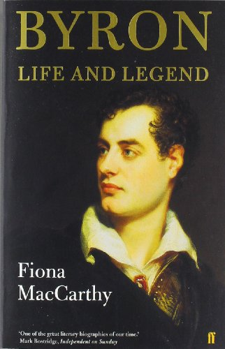 Byron: Life and Legend