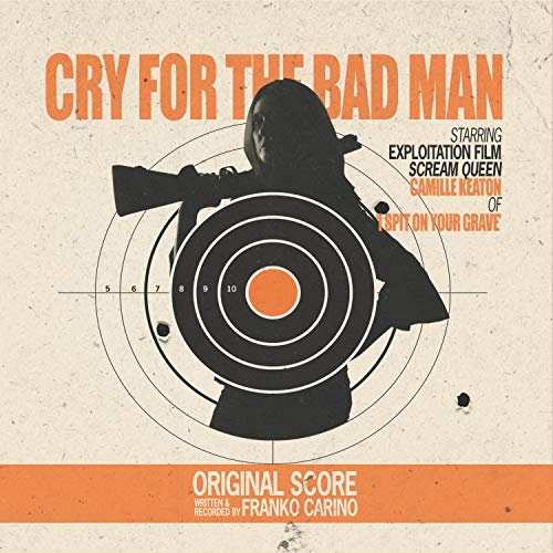 Cry for the Bad Man (Orginal Motion Picture Soundtrack) - Bad Sandy