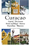 Curacao: cultural historical tour book by infocusbooks (2015-05-20)