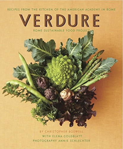 Verdure: Vegetable Recipes from the Kitchen of the American Academy in Rome, Rome Sustainable Food - Verdures Soup
