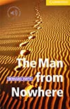 The Man from Nowhere Level 2 (Cambridge English Readers) by Bernard Smith (1-Jun-2000) Paperback