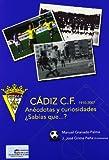 img - for Cadiz CF Anecdotas y Curiosidades (Spanish Edition) book / textbook / text book