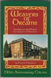 Weavers of Dreams : The Origins of the Modern Co-Operative Movement, Thompson, David J., 1885641052