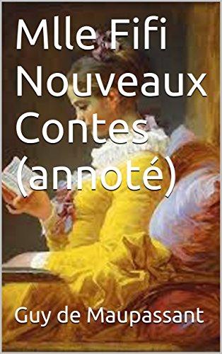 Mlle Fifi Nouveaux Contes (annoté) (French Edition)