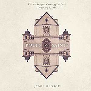 Poets and Saints Audiobook
