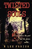 Twisted Souls, N. Parish, 1482720132