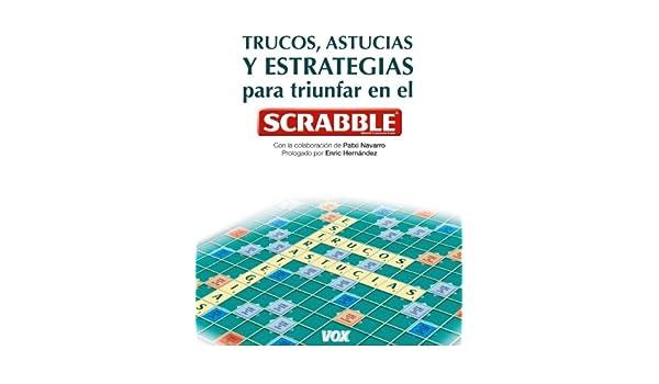 Libro Estrategias Scrabble (Vox - Temáticos): Amazon.es: Aa.Vv.: Libros