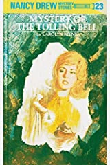Nancy Drew 23: Mystery of the Tolling Bell (Nancy Drew Mysteries) Kindle Edition