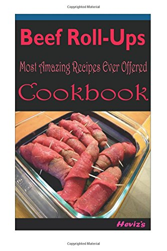 Mercomancha sa download beef roll ups delicious and healthy download beef roll ups delicious and healthy recipes you can quickly easily cook book pdf audio idz2msweq forumfinder Image collections