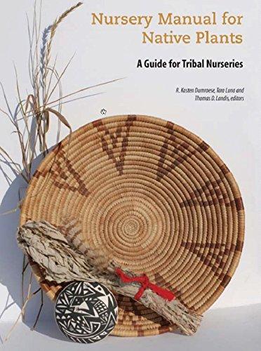 Native Plant Nursery - Nursery Manual for Native Plants: A Guide for Tribal Nurseries
