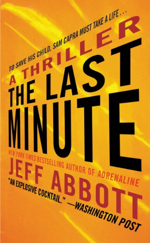 The Last Minute (Sam Capra Book 2)