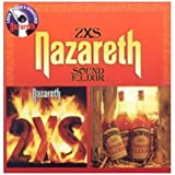 2XS / Sound Elixir - 2 Albums on 1 CD by Nazareth (2011-04-12)