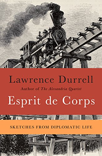 Esprit de Corps: Sketches from Diplomatic Life (Faber paper covered editions)