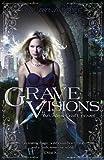 Grave Visions (Alex Craft)