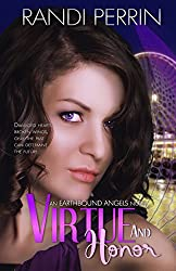 Virtue and Honor (Earthbound Angels Book 3)
