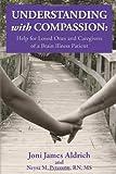 Understanding with Compassion, Joni Aldrich, 1453786961