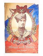 Always with Honor: The Memoirs of General Wrangel