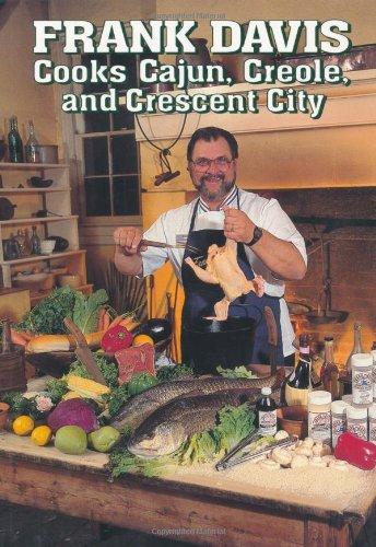 Search : Frank Davis Cooks Cajun, Creole, and Crescent City