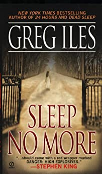 Sleep No More (Mississippi Book 4) by [Iles, Greg]
