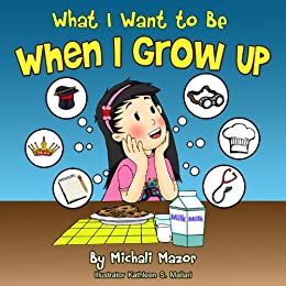 Children's Book: When I Grow Up: Bedtime story, Beginner reader Level-1, Early learning, Values