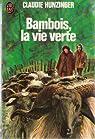 Bambois, La Vie Verte par Hunzinger