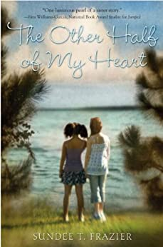 The Other Half of My Heart by [Frazier, Sundee T.]