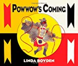 Powwow's Coming, Linda Boyden, 0826342655
