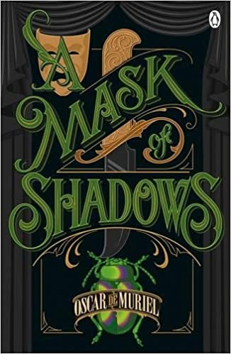 Image result for a mask of shadows oscar de muriel