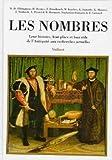 Les nombres : Leur histoire, leur place et leur rôle de l'Antiquité aux recherches actuelles