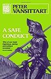 A Safe Conduct, Peter Vansittart, 0720609771